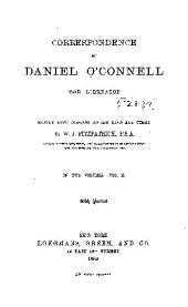 Correspondence of Daniel O'Connell: The Liberator, Volume 2