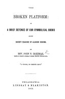 The Broken Platform; Or a Brief Defence of Our Symbolical Books