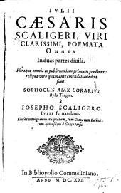 Poemata omnia in duas partes diuisa: Pleraque omnia in publicum iam primum prodeunt: reliqua vere quam ante emendatius edita sunt
