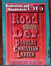 Rood Der: 06: Barbarians and Bumblebees
