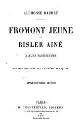 Fromont jeune et Risler ainé: moeurs parisiennes