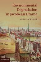 Environmental Degradation in Jacobean Drama PDF