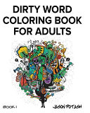 Dirty Word Coloring Book for Adults -
