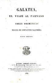 Obras de Miguel de Cervantes Saavedra nueva edicion, con la vida del autor, por M.-F. de Navarrete: Galatea, Volumen 3