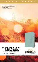 The Message Deluxe Gift Bible  Large Print  Leather Look  Teal  Book