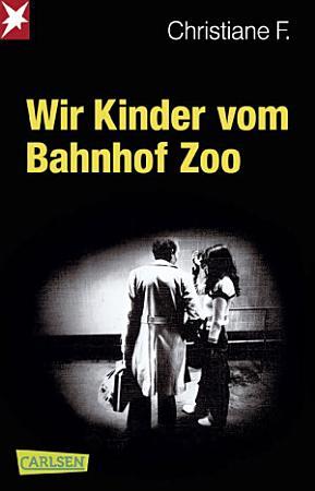 Wir Kinder vom Bahnhof Zoo PDF