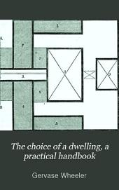 The choice of a dwelling, a practical handbook