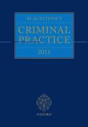BLACKSTONE'S CRIMINAL PRACTICE 2011 + CD-ROM