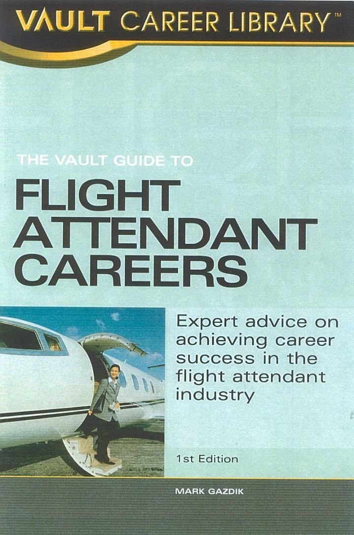 Vault Guide to Flight Attendant Careers
