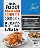 Ninja r  Foodi tm  XL Pro Air Oven Complete Cookbook
