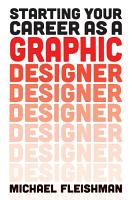 Starting Your Career as a Graphic Designer PDF