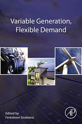 Variable Generation, Flexible Demand