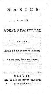 Maximes et Réflexions morales ... Nouvelle édition ... augmentée, etc. Fr. and Eng