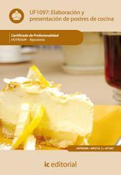 Elaboración y presentación de postres de cocina. HOTR0509