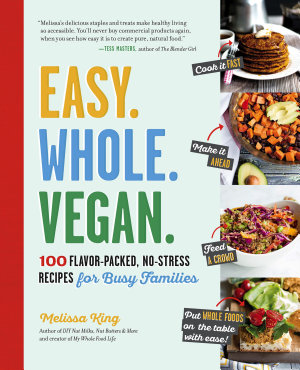Easy  Whole  Vegan