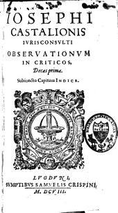 Observationum in criticos decas I (-X)