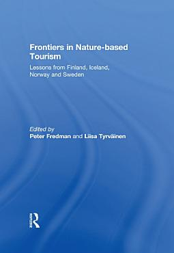 Frontiers in Nature based Tourism PDF