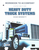 Workbook for Bennett S Heavy Duty Truck Systems  6th PDF