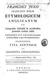 Francisci Junii Francisci filii Etymologicum anglicanum