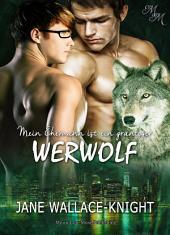 Mein Ehemann ist ein grantiger Werwolf: Band 3