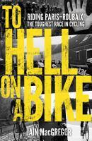 To Hell on a Bike PDF