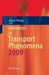 Advances in Transport Phenomena: 2009