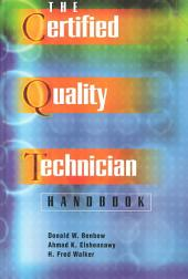 The Certified Quality Technician Handbook