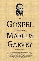 The Gospel According to Marcus Garvey