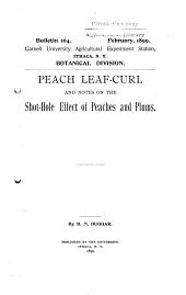 Peach Leaf-curl and Notes on the Shot-hole Effect of Peaches and Plums