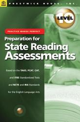 Practice Makes Perfect Level 10 Preparation For State Reading Assessments Book PDF
