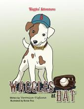 Waggles at Bat: Waggles Adventures