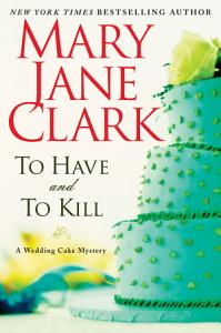 To Have and to Kill Book