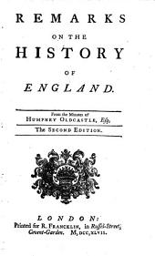 Remarks on the History of England: From the Minutes of Humphry Oldcastle, Esq
