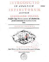 Introductio in analysin infinitorum auctore Leonhardo Eulero....