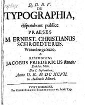 De typographia; resp. Jacobus Fridericus Kunad