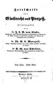 Zeitschrift für Civilrecht und Prozeß. Hrsg. von J(ustus) T(himotheus) B(althasar von) Linde, Th(eodor) G. L. Marezoll, J(ohann) N(epomuk) von Wening-Ingenheim: Band 21