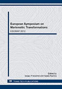 European Symposium on Martensitic Transformations