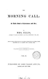 The Morning call, by mrs. Ellis