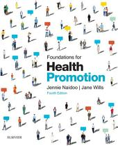 Foundations for Health Promotion - E-Book: Edition 4