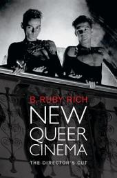 New Queer Cinema: The Director's Cut