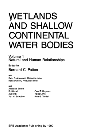 Wetlands and Shallow Continental Water Bodies  Natural and human relationships PDF