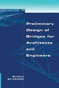 Preliminary Design of Bridges for Architects and Engineers PDF
