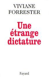 Une étrange dictature