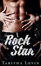 Rock Star: Rock Star, #1
