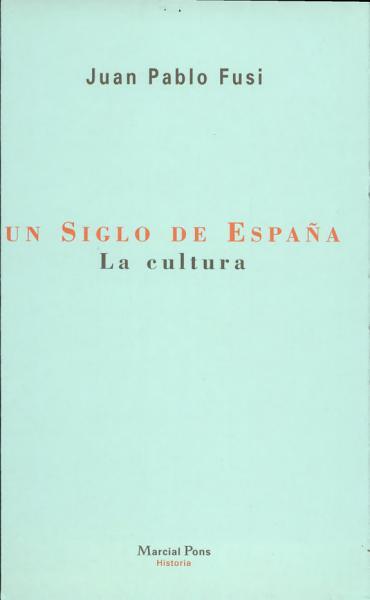 Un siglo de España