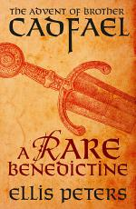 A Rare Benedictine: The Advent Of Brother Cadfael