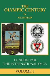 IV Olympiad: London 1908