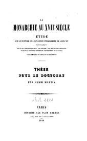 La monarchie au XVIIe siècle: thèse pour le doctorat