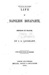 Life of Napoleon Bonaparte: Emperor of France