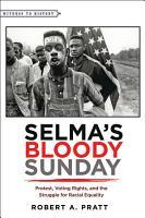 Selma   s Bloody Sunday PDF